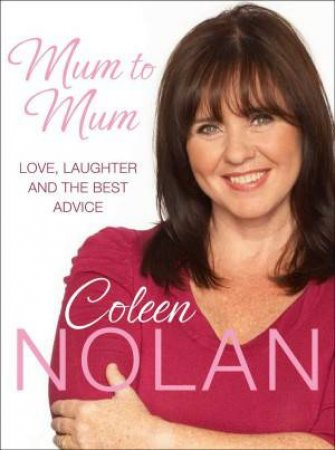 Mum to Mum by Coleen Nolan