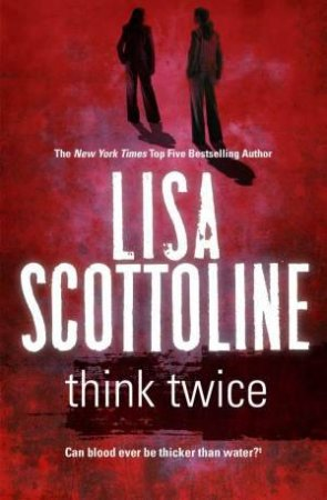 Think Twice by Lisa Scottoline