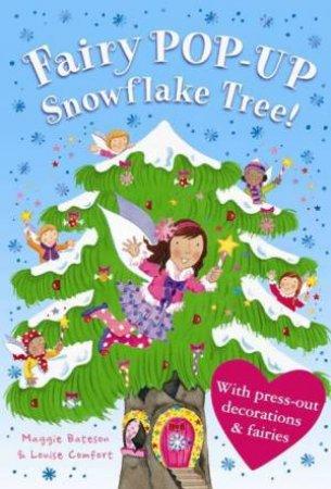 Treetop Fairies: Fairy Pop-Up Snowflake Tree by Maggie Bateson