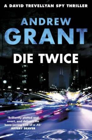Die Twice by Andrew Grant
