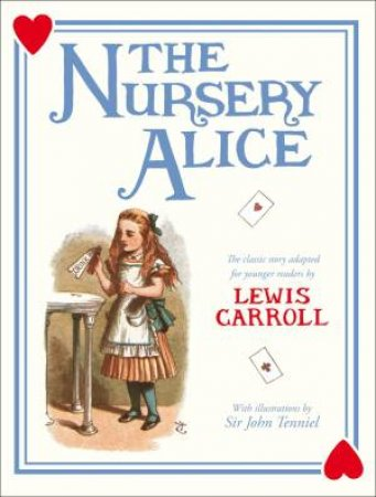Nursery Alice by Lewis Carroll