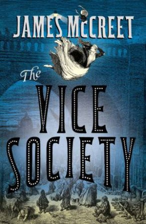 The Vice Society by James McCreet