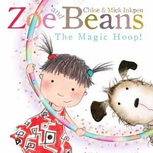 Zoe and Beans: The Magic Hoop