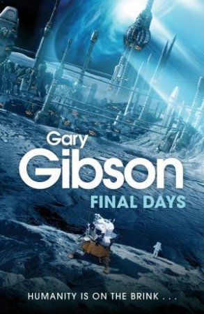 Final Days by Gary Gibson
