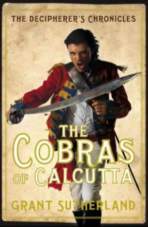 The Cobras of Calcutta by Grant Sutherland