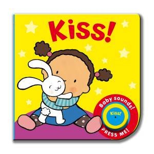 Baby Sounds: Kiss! by Jane Massey