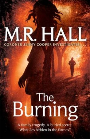 The Burning by M R Hall