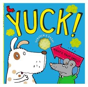 Yuck! What's That Smell? by Anja Boretzki