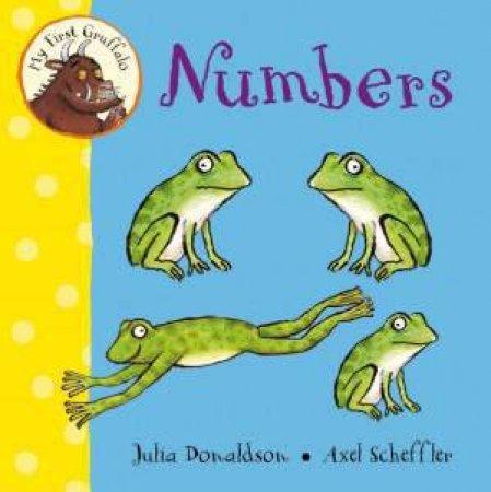 My First Gruffalo: Numbers by Julia Donaldson