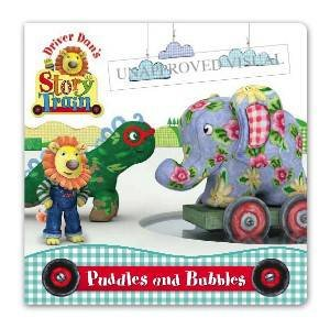 Driver Dan's Story Train: Puddles and Bubbles by Rebecca, Elgar