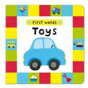 First Words: Toys by Julie Fletcher