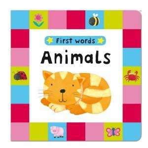 First Words: Animals by Julie Fletcher