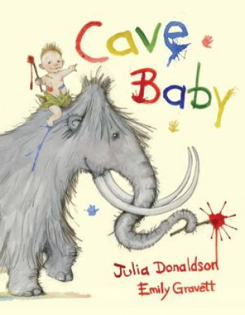 Cave Baby Book and CD Pack by Julia Donaldson