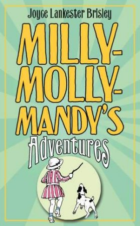 Milly-Molly-Mandy's Adventures by Joyce Lankester Brisley