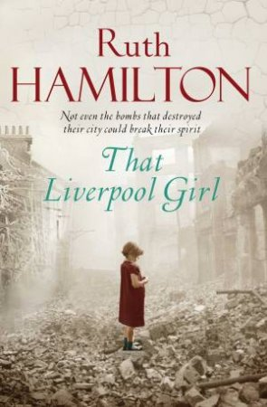That Liverpool Girl by Ruth Hamilton
