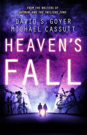 Heaven's Fall by Michael and Goyer, David S. Cassutt