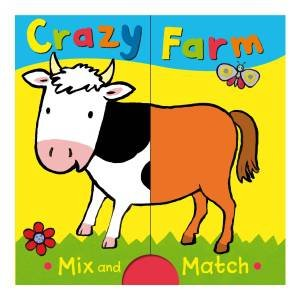 Crazy Farm: Mix and Match by Emily Bolam