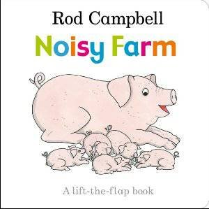 Noisy Farm by Rod Campbell