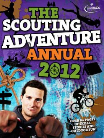 The Scouting Adventure Annual 2012 by Amanda Li