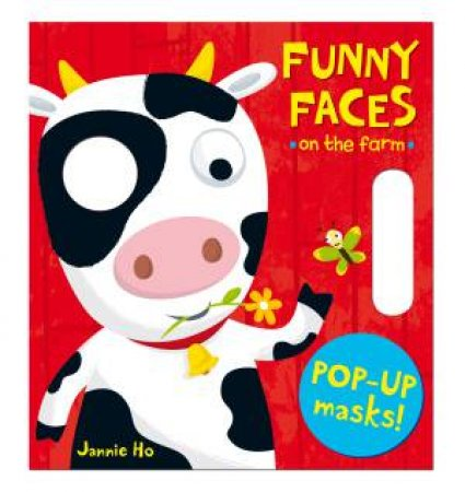 Funny Faces: On the Farm by Jannie Ho