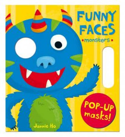 Funny Faces: Monsters by Jannie Ho