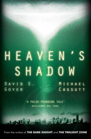 Heaven's Shadow by David S Goyer & Michael Cassutt