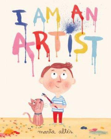 I Am an Artist! by Marta Altes