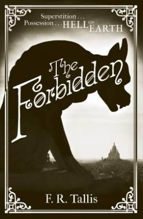 The Forbidden by F. R. Tallis