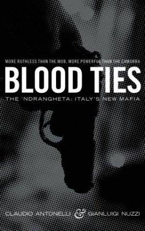 Blood Ties by Claudio Antonelli & Gianluigi Nuzzi