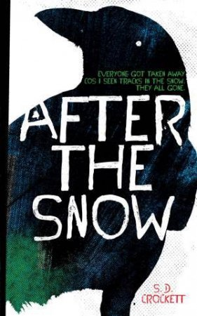 After the Snow by S. D. Crockett