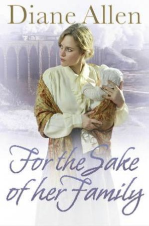 For the Sake of Her Family by Dianne Allen