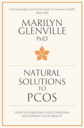 Natural Solutions to PCOS by Marilyn Glenville