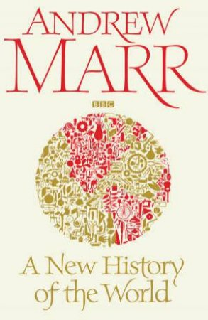 A New History of the World by Andrew Marr