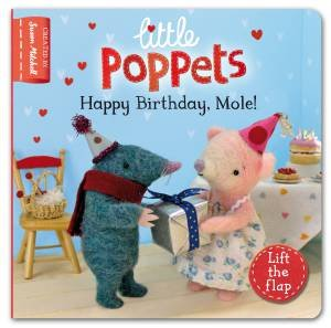 Little Poppets: Happy Birthday, Mole! by Paula Metcalf & Susan Mitchell