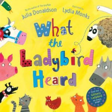 What the Ladybird Heard and Friends CD by Julia Donaldson & Lydia Monks
