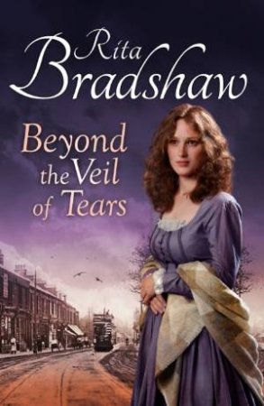 Beyond the Veil of Tears by Rita Bradshaw