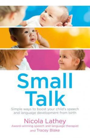 Small Talk by Nicola Lathey & Tracey Blake