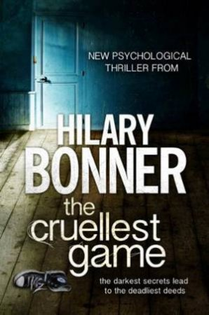 Cruellest Game, The by Hilary Bonner