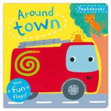 Peekabooks: Around Town by Emily Bolam