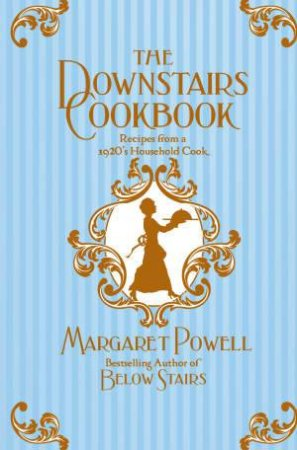 The Downstairs Cookbook by Margaret Powell