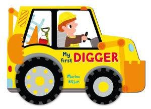 Whizzy Wheels: Digger by Marion Billet
