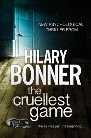 The Cruellest Game by Hilary Bonner
