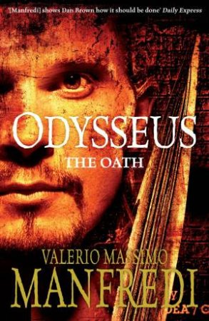 Odysseus: The Oath by Valerio Massimo Manfredi