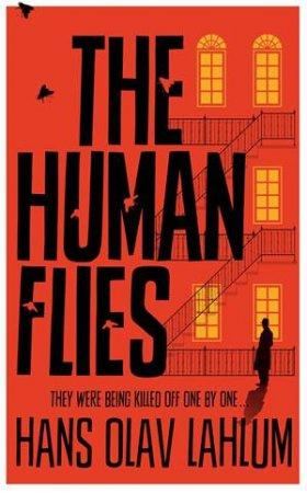 The Human Flies (DI Kolbjorn Kristiansen) by Hans Olav Lahlum