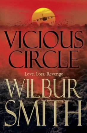 Vicious Circle (Audio CD) by Wilbur Smith