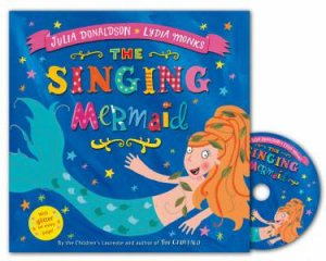 The Singing Mermaid Book and CD Pack by Julia Donaldson