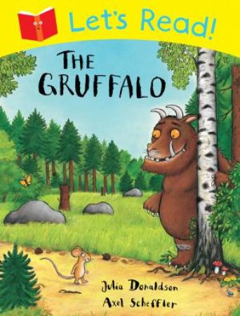 Let's Read! The Gruffalo by Julia Donaldson