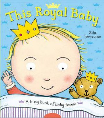 This Royal Baby by Zita Newcome