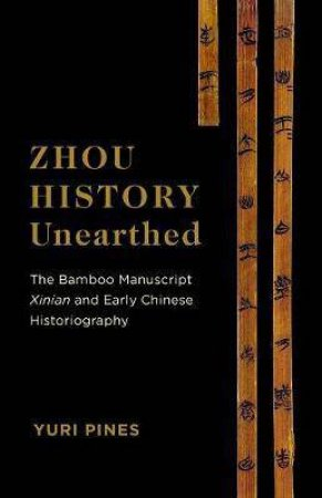 Zhou History Unearthed