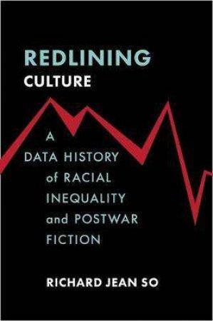 Redlining Culture by Richard Jean So